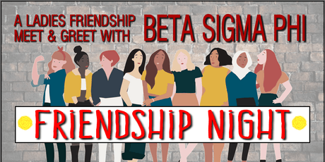 Beta Sigma Phi Friendship Night - Meet & Greet tickets