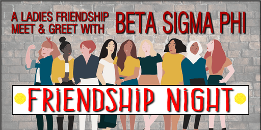 Beta Sigma Phi Friendship Night - Meet & Greet