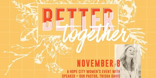 Hope City Women's Event: Better Together