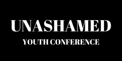 Unashamed Youth Conference