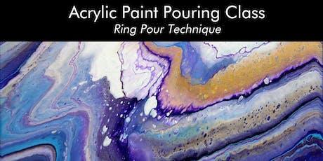 Acrylic Paint Pouring Class Ring Pour Technique Tickets