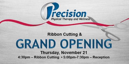 Save The Date! Grand Opening - Precision Physical Therapy and Wellness