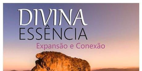 """""""Divina Essência"""" - Vivência Espiritual Quântica ingressos"""