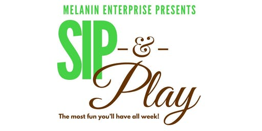 Sip -N- Play (Adult Game Night  & Networking)