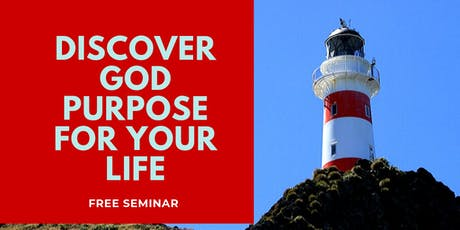 Discover God Purpose for Your Life tickets