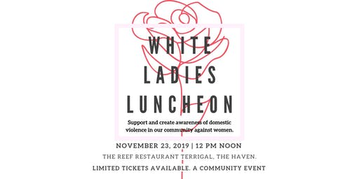 White Ladies Luncheon 2019 (5th, Annual Event)