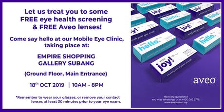 Free Eye Screening (Aveo Mobile Clinic) at Empire Shopping Gallery Subang tickets