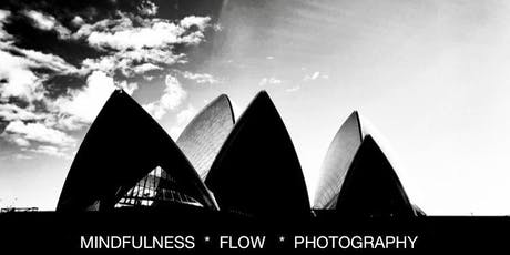 MINDFULNESS*FLOW*PHOTOGRAPHY tickets