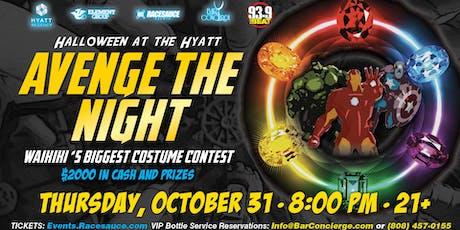 Halloween @ The HYATT: Avenge The Night tickets