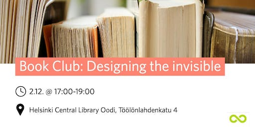 Book Club - Designing the invisible