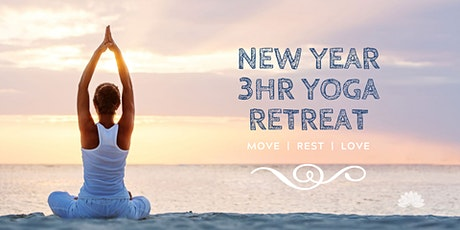 New Year's Yoga 3hr Retreat: Move, Rest, Love tickets