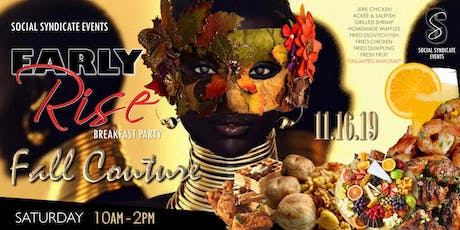 Early Rise Breakfast Party - Fall Couture tickets