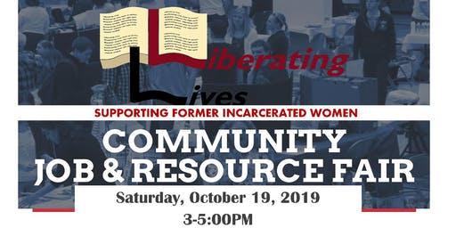 Community Job & Resources Fair (Liberating Lives)