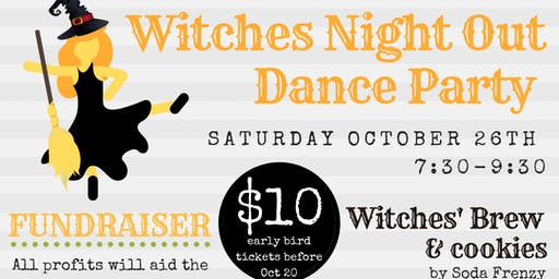 Witches Night Out Dance Party Fundraiser
