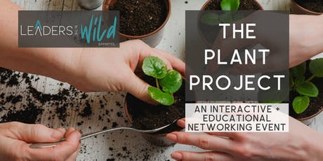 Leaders in the Wild: The Plant Project tickets