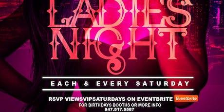 VIEWS VIP SATURDAYS tickets
