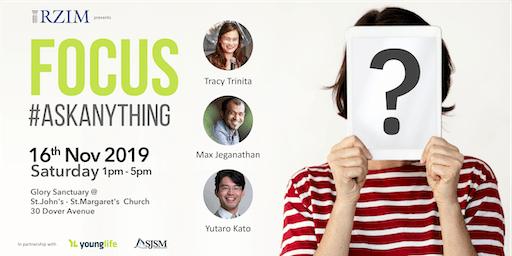 Focus - #askanything