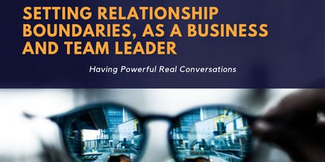 Setting Relationship Boundaries with Real Conversations tickets