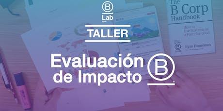 Taller de Evaluación de Impacto B: Mide lo que importa tickets