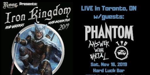 Iron Kingdom w/ Phantom, Answer With Metal, TYD