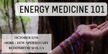 Energy Medicine 101 tickets