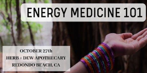 Energy Medicine 101