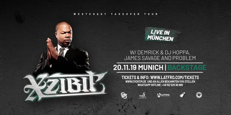 Xzibit  Live in Munich - 20.11.19 Backstage Tickets