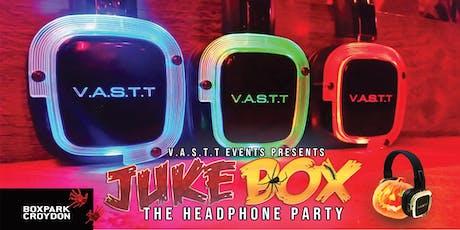 Jukebox - Headphoneparty @Boxpark Croydon tickets