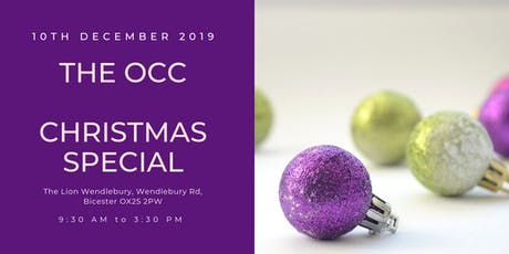 The OCC  - Xmas Special: Arrive 9am for 9:30 start tickets