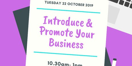 Introduce & Promote Your Business - Business Networking tickets