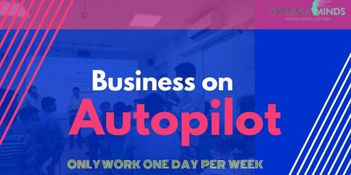 Business on Autopilot 2.0