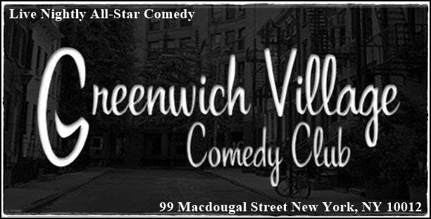GREENWICH VILLAGE COMEDY CLUB - WEEKEND HEADLINERS COMEDY DOWNTOWN NYC Discount tickets