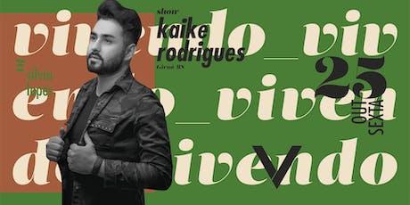 VIV Mizik - Show Kaike Rodrigues ingressos