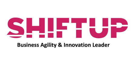 Shiftup Business Agility & Innovation Leader Workshop entradas