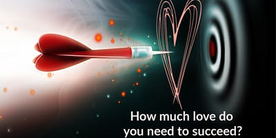 How much love do you need to succeed?