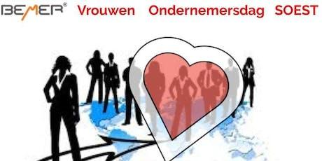 "1e VROUWEN ondernemers-dag SOEST: ""Werken vanuit je kern"" tickets"