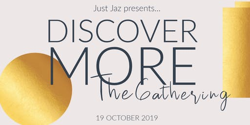 Discover More : The Gathering