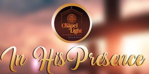 Sunderland Chapel of Light presents In His Presence Conference