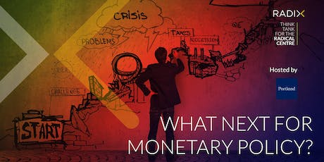 What next for monetary policy? tickets