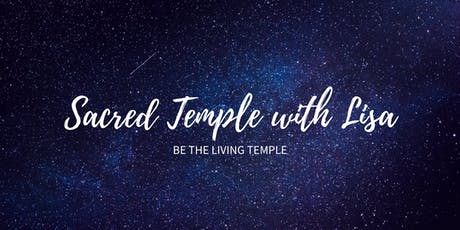 Sacred Temple with Lisa tickets