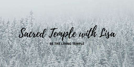 Sacred Temple with Lisa