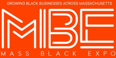 2019 Mass. Black Expo | Conference and Trade Show tickets
