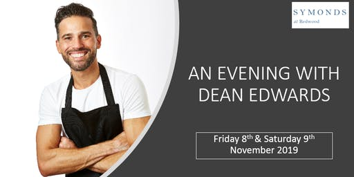 Exclusive Evening With Celebrity Chef Dean Edwards