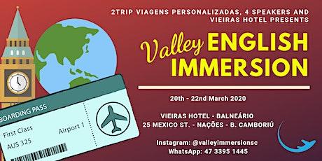 VALLEY IMMERSION - Imersão em  Língua Inglesa (2ª Edição) ingressos