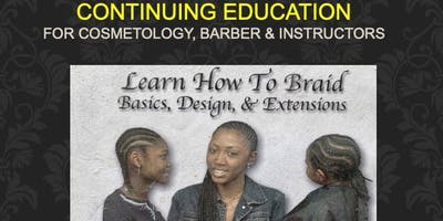 Hair Braiding COSMETOLOGY & BARBER Instructor Online CE 10 HR LIC. RENEWAL