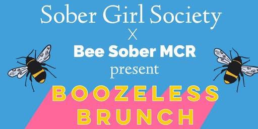 SOBER GIRL SOCIETY X BEE SOBER MCR: BOOZELESS BRUNCH MANCHESTER