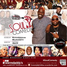 @SoulComedy at Warmdaddy's!! tickets