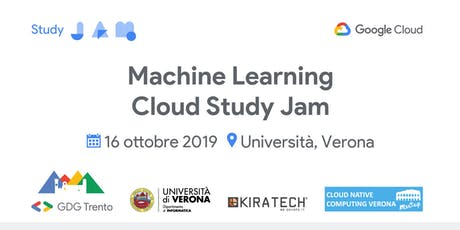Machine Learning Cloud Study Jam @ Verona biglietti