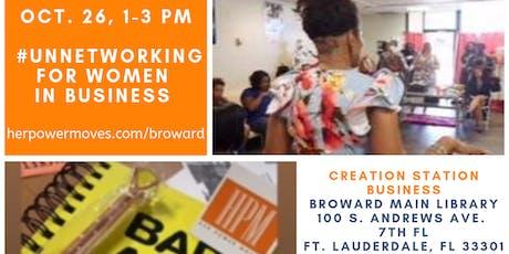 HerPowerMoves - Broward #unnetworking LAST OF 2019! tickets