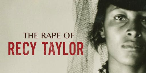 """The Rape of Recy Taylor"" Screening, Panel Discussion and Author Book Signing"